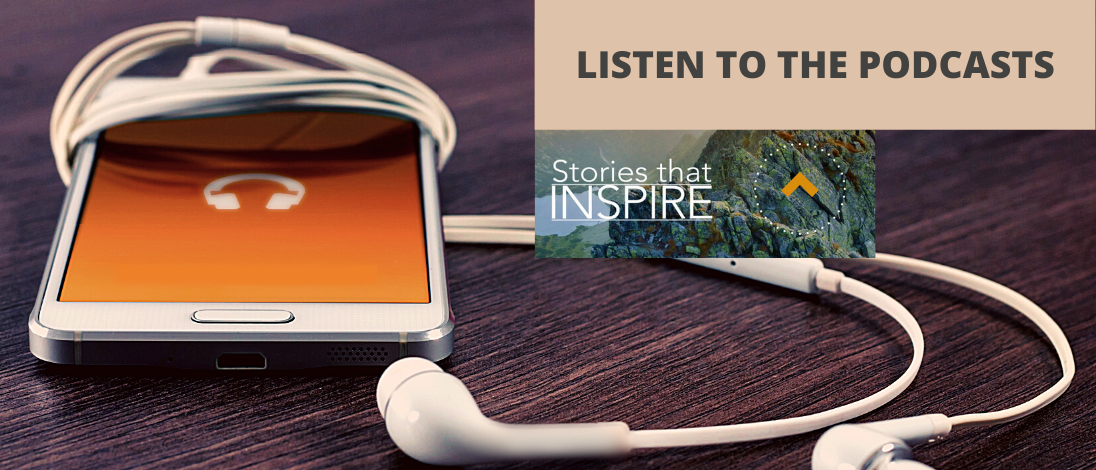 Listen to the Stories that inspire Podcasts